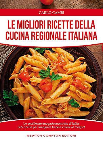 9788854189225: Le migliori ricette della cucina regionale italiana (Manuali di cucina)