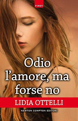 Odio l'amore, ma forse no: Lidia Ottelli