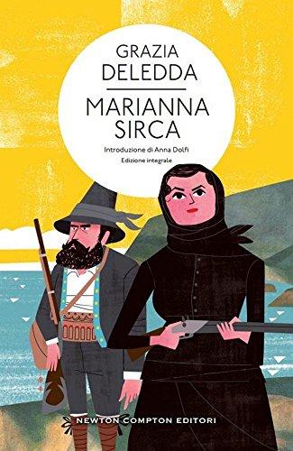 Marianna Sirca. Ediz. integrale (Hardback): Grazia Deledda