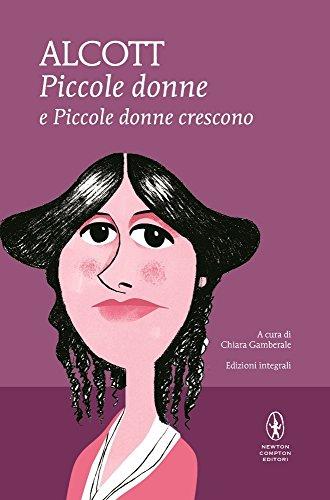 Piccole donne-Piccole donne crescono. Ediz. integrale (I: Louisa M. Alcott