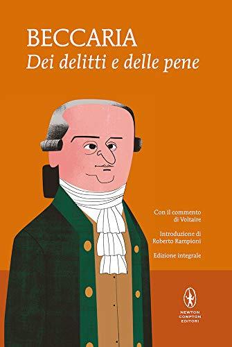 9788854198203: Dei delitti e delle pene. Con il commento di Voltaire. Ediz. integrale