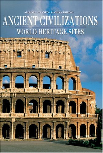 9788854400078: Ancient Civilizations: World Heritage Sites