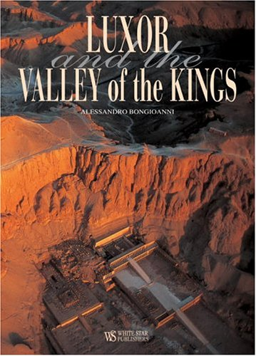 Luxor And The Valley Of The Kings: BONGIOANNI, ALESANDRO
