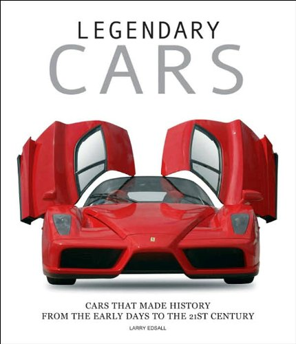 9788854400818: Legendary Cars: Cars That Made History from the Early Days to the 21st Century (Genius)