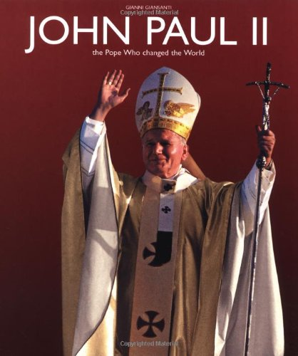 9788854401037: John Paul II: The Pope Who Changed the World