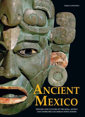 9788854401297: Ancient Mexico: History and Culture of the Mayas, Aztecs and Oth