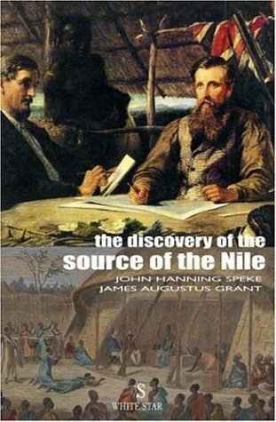 The Discovery of the Source of the Nile (Adventure Classics)