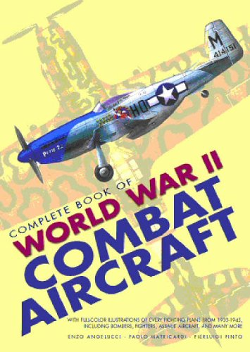 9788854401884: Complete Book of World War II Combat Aircraft (Documents of History)