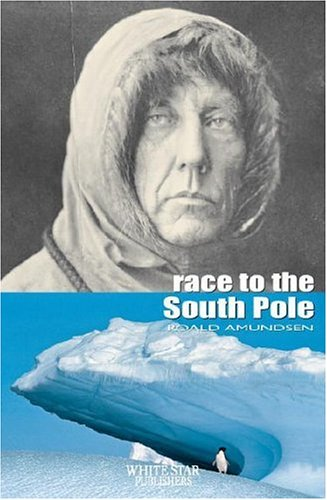 9788854402171: Race to the South Pole (Great Adventurers S.) [Idioma Inglés]
