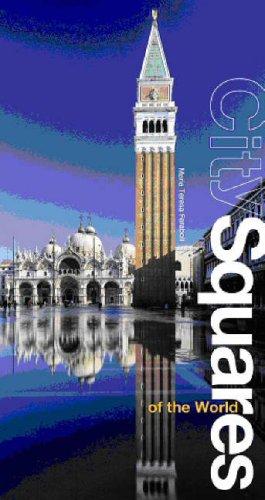 City Squares of the World (Architectures): Feraboli, Maria Teresa