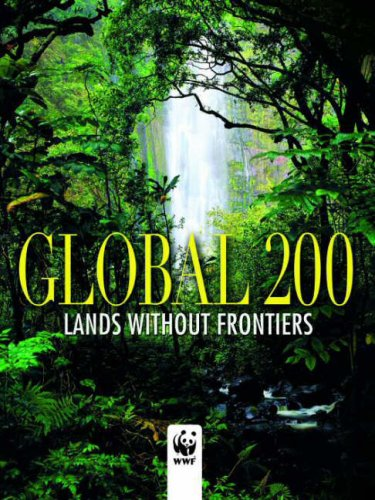 9788854403017: Global 200 World Wildlife Fund: Places That Must Survive (Journeys Through the World and Nature)