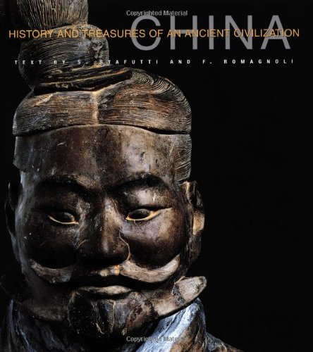China (History and Treasures of an Ancient: Stefania Stafutti