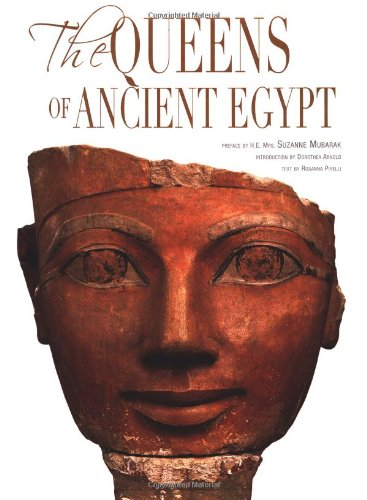 The Queens of Ancient Egypt (Treasures of Ancient Egypt): Pirelli, Rosanna