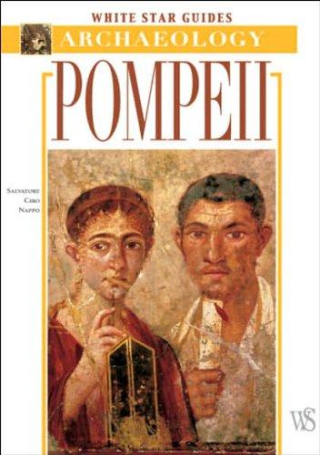 Pompeii: White Star Guides - Archaeology: Nappo, Salvatore Ciro