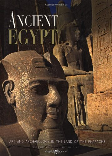 9788854404083: Ancient Egypt: Art and Archaeology in the Land of the Pharaohs (Treasures of Ancient Egypt)