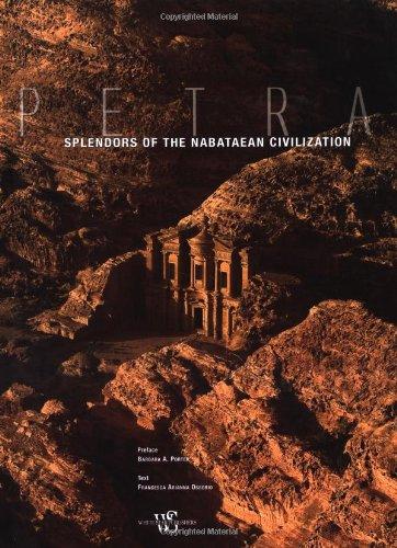Petra: Splendors of the Nabataean Civilization (Timeless Treasures): Ossorio, Francesca Arianna; ...