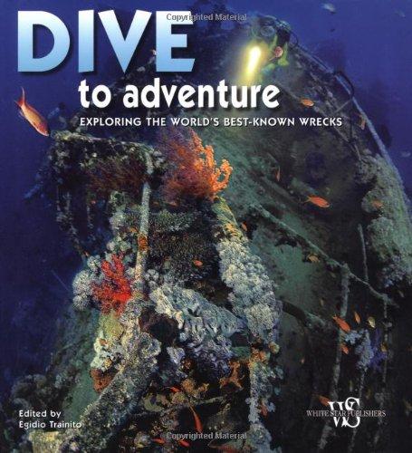 9788854404663: Dive to adventure. Ediz. illustrata (I segreti del mare)
