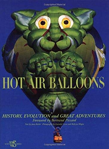 Hot Air Balloons: History, Evolution and Great Adventures (Hobbies and Sports) (8854404896) by Becker, Jean