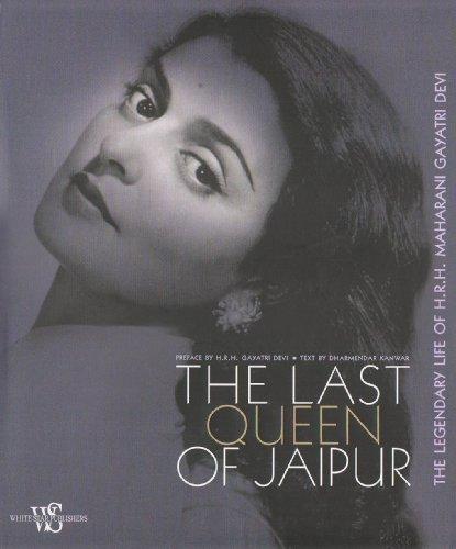 The Last Queen of Jaipur: The Legendary: Dharmendar Kanwar; Preface