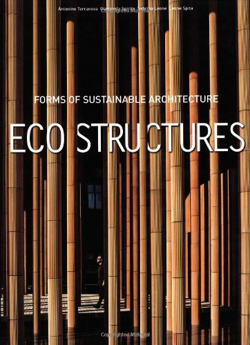 9788854404977: Eco Structures: Forms of Sustainable Architecture (Art & Architecture)