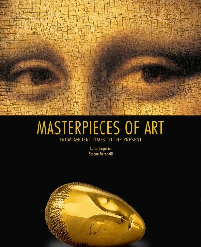 Masterpieces of Art from Ancient Times to the Present (Hardcover)