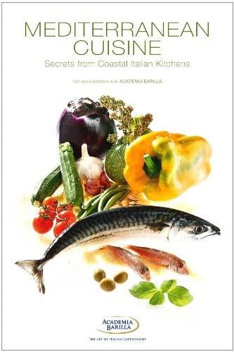 9788854406056: Mediterranean Cuisine: Secrets from Coastal Italian Kitchens