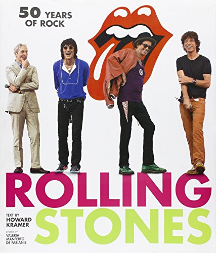 Rolling Stones: 50 Years of Rock (Paperback): Howard Kramer