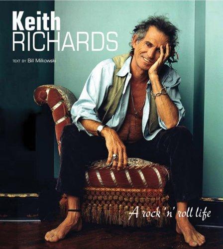 Keith Richards. A rock 'n' roll life (Musica e cinema): Milkowski, Bill