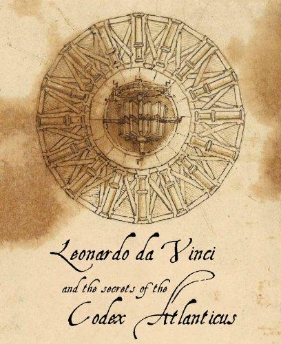9788854406476: Leonardo da Vinci and the Secrets of the Codex Atlanticus