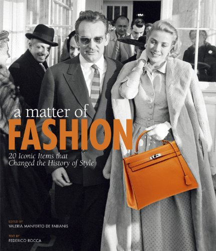 9788854406506: A Matter of Fashion: 20 Iconic Items that Changed the History of Style