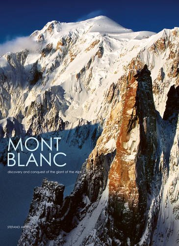 Mont Blanc (Hardcover): Stefano Ardito