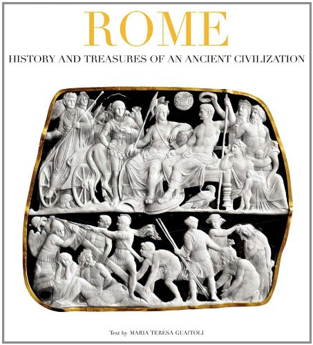 9788854406902: Rome: History and Treasure of an Ancient Civilization