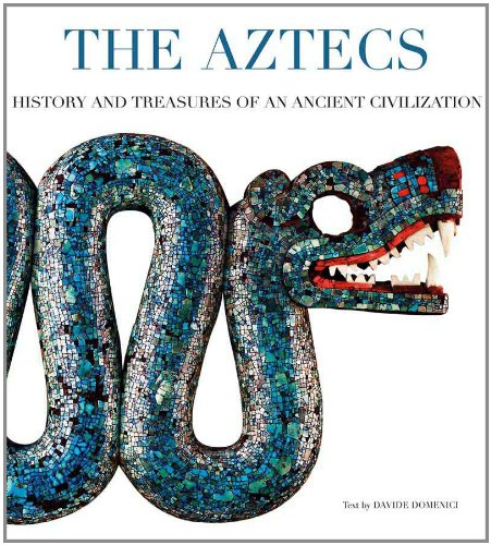 9788854406919: The Aztecs: History and Treasures of an Ancient Civilization