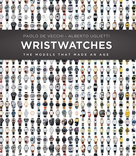 9788854408111: Wristwatches: The Models That Made an Age