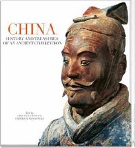China: History and Treasures of an Ancient: Stefania Stafutti