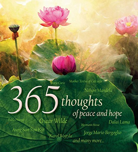 365 Thoughts of Peace and Hope (Hardcover): Luca Taglietti