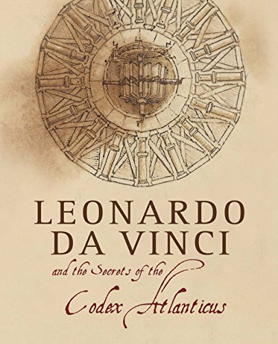 9788854408968: Leonardo da Vinci and the Secrets of the Codex Atlanticus