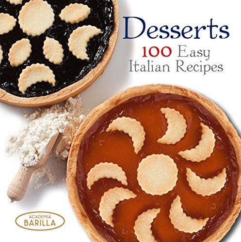 9788854409835: Desserts: 100 Easy Italian Recipes