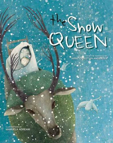 The Snow Queen: Manuela Adreani