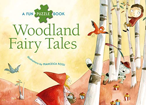 Woodland Fairy Tales (Puzzlebook): Francesca Rossi