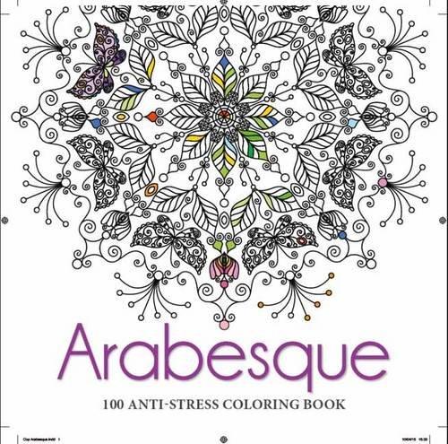 Arabesques Anti-stress Colouring Book: Various