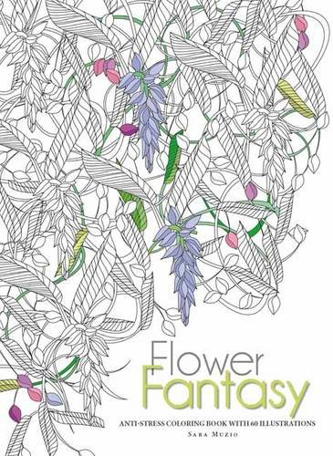 9788854410107: Flowers Fantasy: Anti-Stress Coloring Book