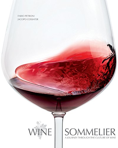 Wine Sommelier: A Journey Through the Culture of Wine: Jacopo Cossater
