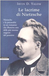 9788854501638: Le lacrime di Nietzsche (I narratori delle tavole)