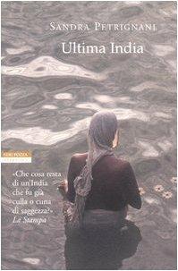 Ultima India - Sandra Petrignani