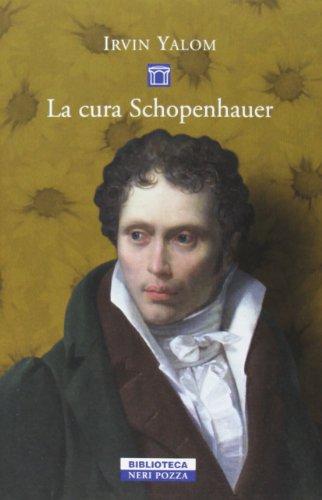 La cura Schopenhauer (Biblioteca) - Yalom, Irvin D.