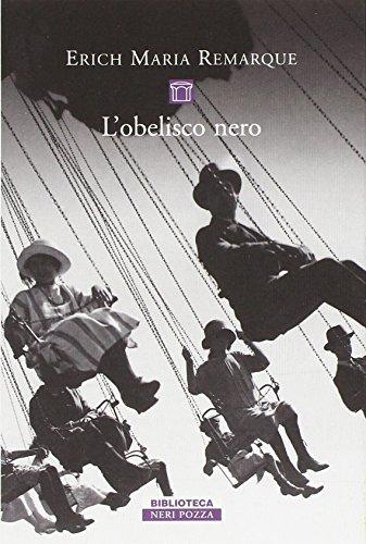 L'obelisco nero: Erich Maria Remarque