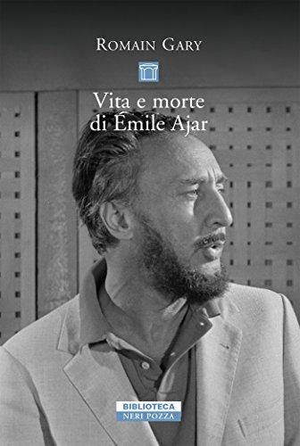 Vita e morte di Émile Ajar (Biblioteca): Gary, Romain