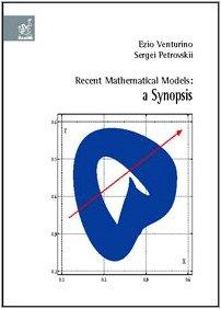 Recent mathematical models: a synopsis: Venturino, Ezio; Petrovskii,