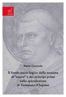 Il fondo psico-logico della nozione di «essere»: Pietro Ciaravolo
